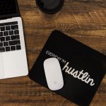 Every Day I'm Hustlin Mouse Pad on Desk with laptop and mouse